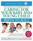 img - for Caring for Your Baby and Young Child, 6th Edition: Birth to Age 5 book / textbook / text book