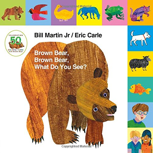 Lift-the-Tab: Brown Bear, Brown Bear, What Do You See? 50th Anniversary Edition (Brown Bear and Friends) ()