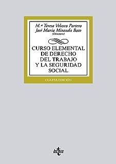 Curso elemental de Derecho del Trabajo y la Seguridad Social (Derecho - Biblioteca Universitaria De