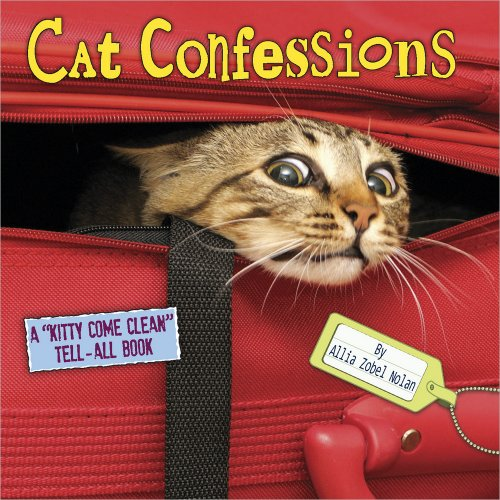Cat Confessions A Kitty Come Clean Tell-All Book
