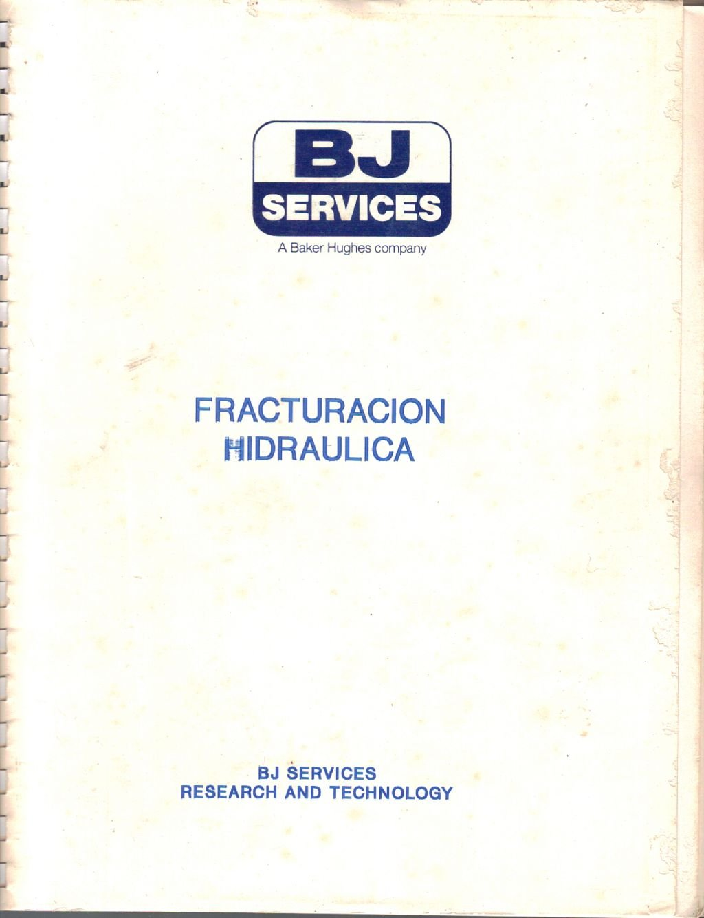 Fracturación Hidraulica (Hydraulic Fracturing): B  J  Services
