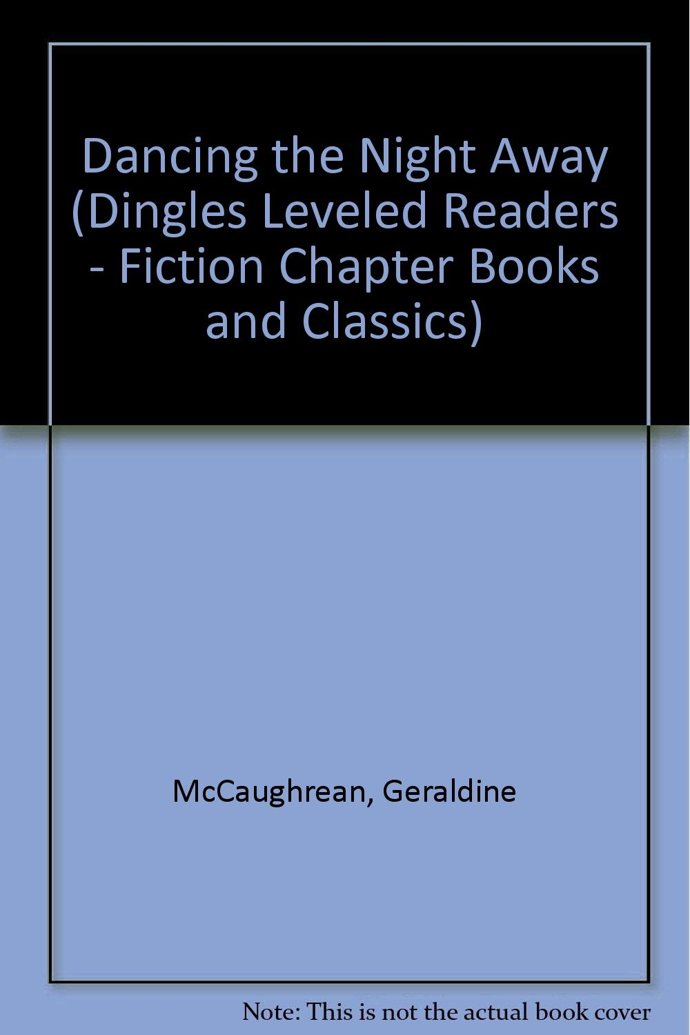 Read Online Dancing the Night Away (Dingles Leveled Readers - Fiction Chapter Books and Classics) pdf