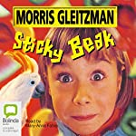 Sticky Beak   Morris Gleitzman