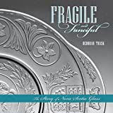 Fragile and Fanciful, Deborah E. Trask, 0864926553