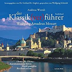 Der Klassik(ver)führer. Wolfgang Amadeus Mozart