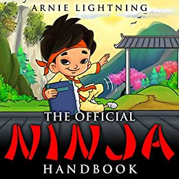 The Official Ninja Handbook by [Lightning, Arnie]
