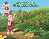 The Case of the Disappearing Acorns, Thea Feldman, 1423114310