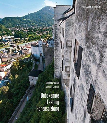 Unbekannte Festung Hohensalzburg