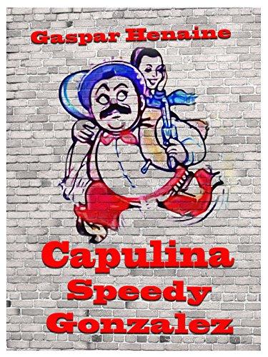 Capulina Speedy González ()
