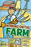 Working on the Farm, Lori Mortensen, 1429645105