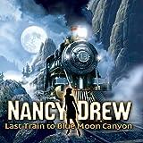 Nancy Drew: Last Train to Blue Moon Canyon [Download]