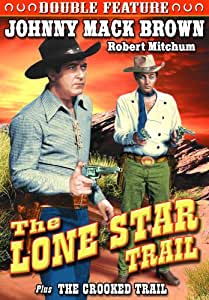 Brown, Johnny Mack Double Feature: Lone Star Trail (1943) / The Crooked Trail (1936) [Import]