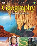 Smithsonian Geography a Visual Encyclopedia, Dorling Kindersley Publishing Staff, 1465408851