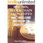 BITCOIN, BLOCKCHAIN AND CRYPTO. : What I have learnt and you can too. In Plain English