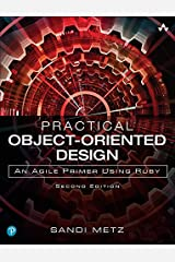 Practical Object-Oriented Design: An Agile Primer Using Ruby Kindle Edition