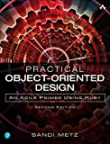 Practical Object-Oriented Design: An Agile Primer Using Ruby (English Edition)