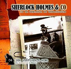 Der verfluchte Gong (Sherlock Holmes & Co 4)