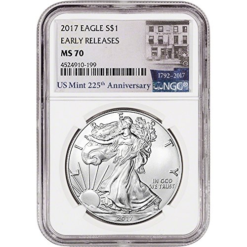 2017 American Silver Eagle (1 oz) Early Releases 225th Anniversary Label $1 MS70 NGC
