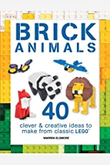 Brick Animals: 40 Clever & Creative Ideas to Make from Classic LEGO (Brick Builds) Paperback