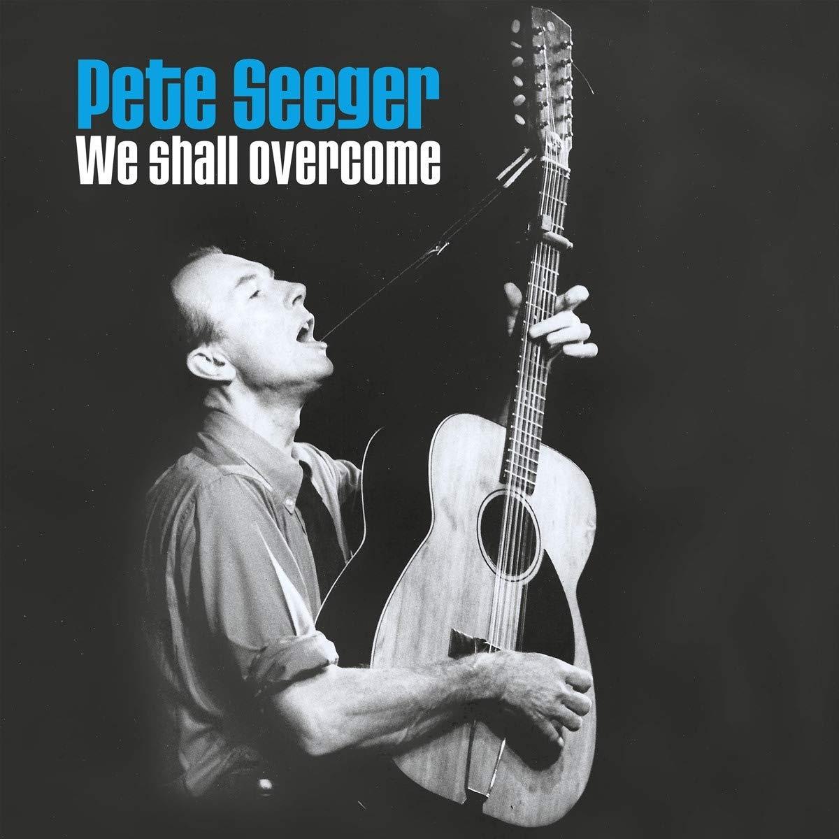 SEEGER, PETE - We Shall Overcome - Amazon.com Music