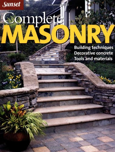 Cheap  Complete Masonry: Building Techniques, Decorative Concrete, Tools and Materials (Sunset)