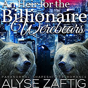 An Heir for the Billionaire Werebears Audiobook