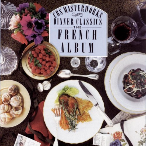 Dinner Classics: French Album by Sony
