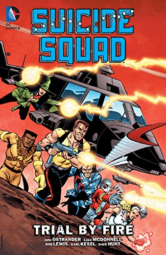 (Suicide Squad (1987-1992) Vol. 1: Trial By)