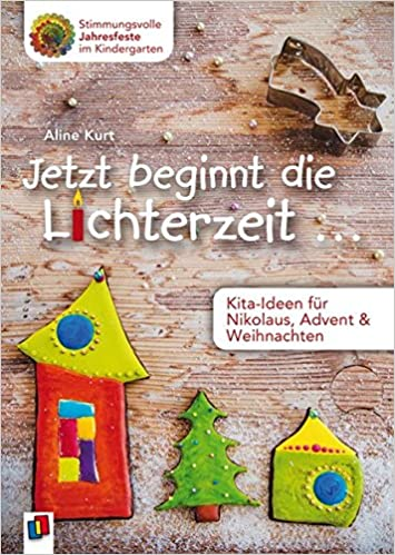 Kindergarten Weihnachten.Jetzt Beginnt Die Lichterzeit Kita Ideen Für Nikolaus Advent
