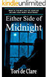 Either Side of Midnight (The Midnight Saga Book 1) (English Edition)