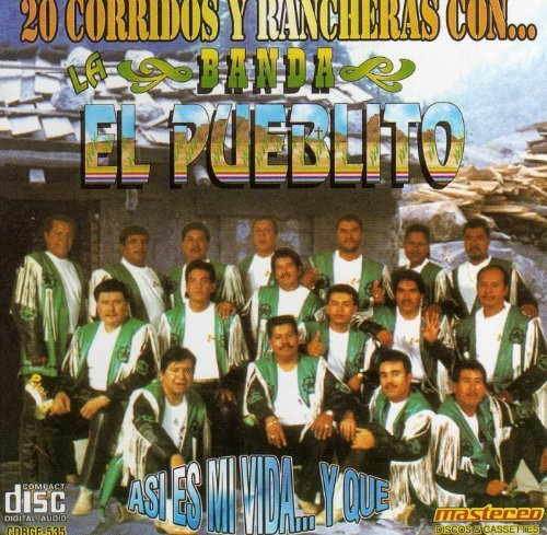 Banda El Pueblito - 20 Corridos y Rancheras by Banda El Pueblito - Amazon.com Music
