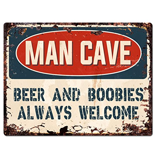 MAN CAVE BEER AND BOOBIES ALWAYS WELCOME SIGN