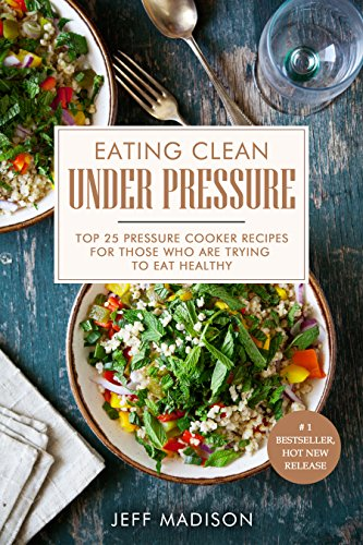 Eating Clean Under Pressure Recipes ebook product image