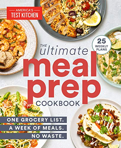 Book Cover: The Ultimate Meal-Prep Cookbook: One Grocery List. A Week of Meals. No Waste.