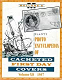 img - for Planty Photo Encyclopedia of Cacheted First Day Covers Volume XII 1937 book / textbook / text book