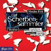 Der Scherbensammler (Jette und Merle 3) | Monika Feth