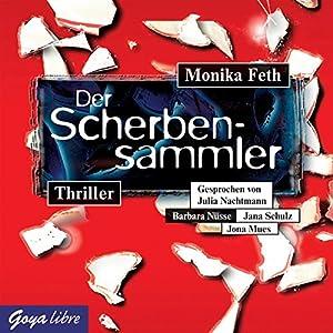 Der Scherbensammler (Jette und Merle 3) Hörbuch