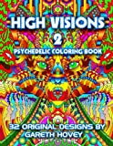 High Visions 2 - Psychedelic Coloring Book (High Visions - Psychedelic Coloring Book)