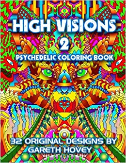 Amazon.com: High Visions 2 - Psychedelic Coloring Book (High ...