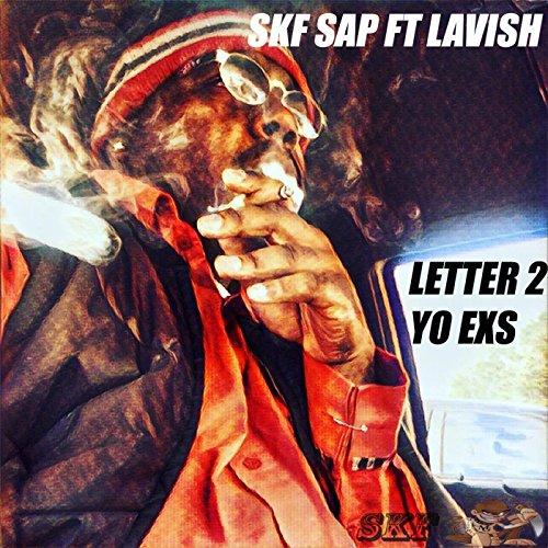 letter-2-yo-exs-feat-lavish-explicit