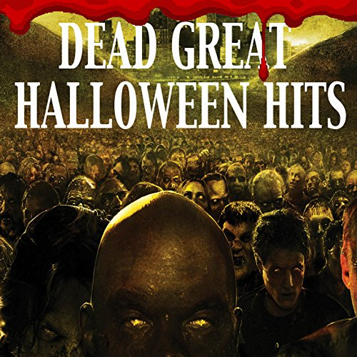 Dead Great Halloween Hits -