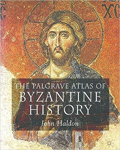 The Palgrave Atlas of Byzantine History