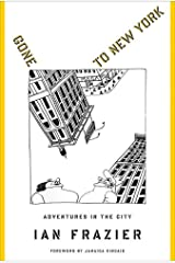 Gone to New York: Adventures in the City Kindle Edition