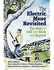 The Electric Muse Revisited: The Story of Folk Into Rock and Beyond