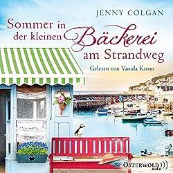 Sommer in der kleinen Bäckerei am Strandweg (Die kleine Bäckerei am Strandweg 2)