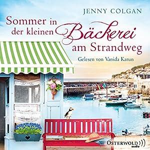 Sommer in der kleinen Bäckerei am Strandweg (Die kleine Bäckerei am Strandweg 2) Hörbuch