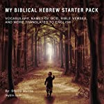 My Biblical Hebrew Starter Pack: Vocabulary, Names of God, Bible Verses, and More Translated to English | Shelby Murray