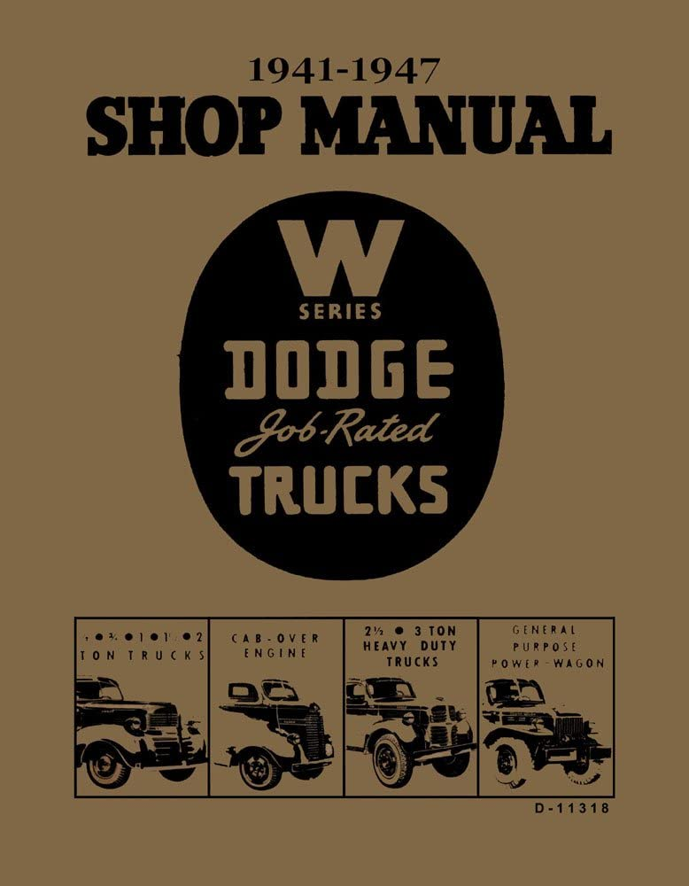 1941 1942 1943 1944 1945 1946 1947 Dodge Truck Shop Service Repair Manual Book