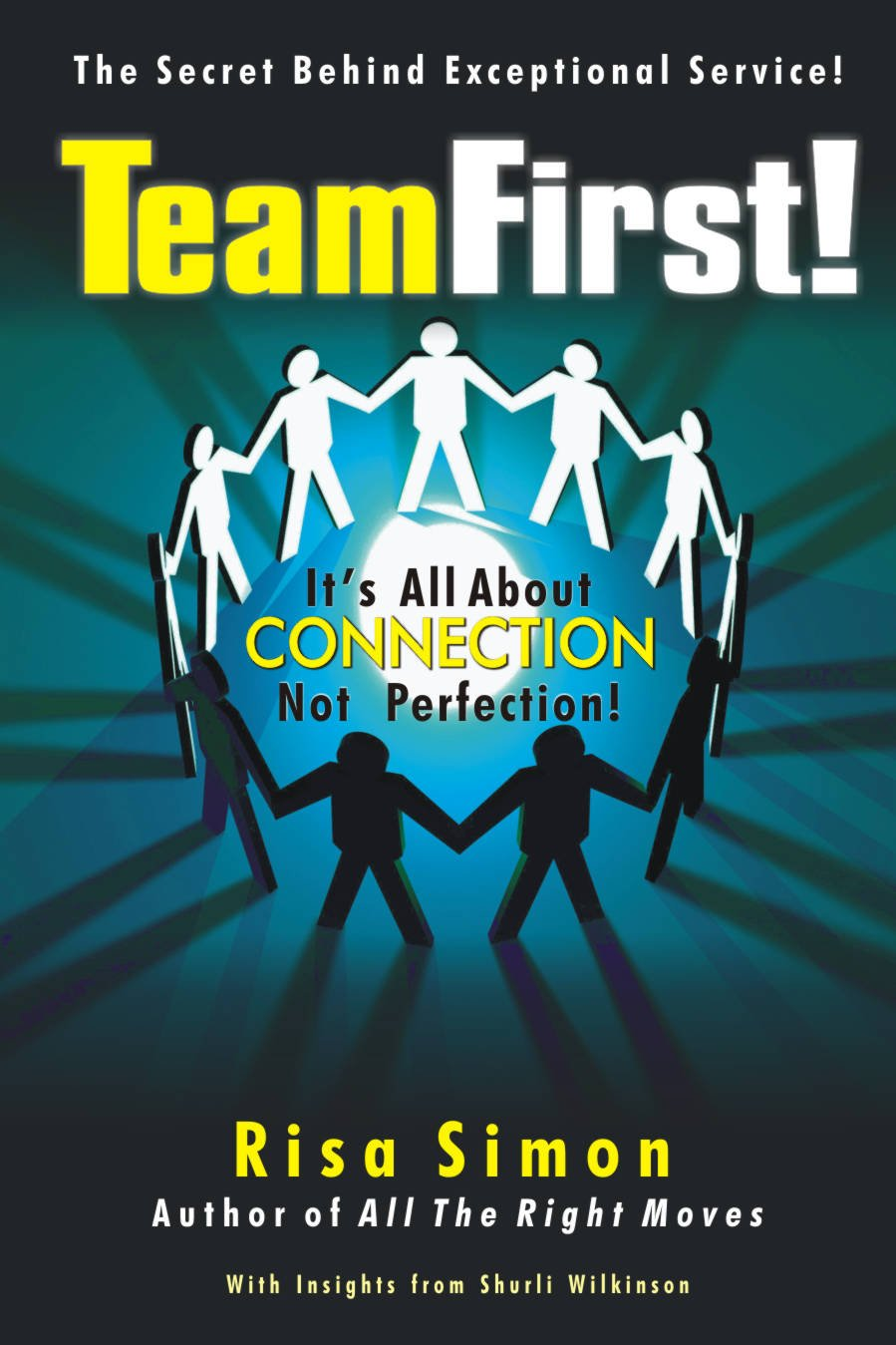 Read Online TEAM FIRST! IT'S ALL ABOUT CONNECTION NOT PERFECTION ! PDF