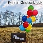 Koffer des Lebens... mit Leichtigkeit durchs Leben Hörbuch von Kerstin Griesenbrock Gesprochen von: Christian Maaß
